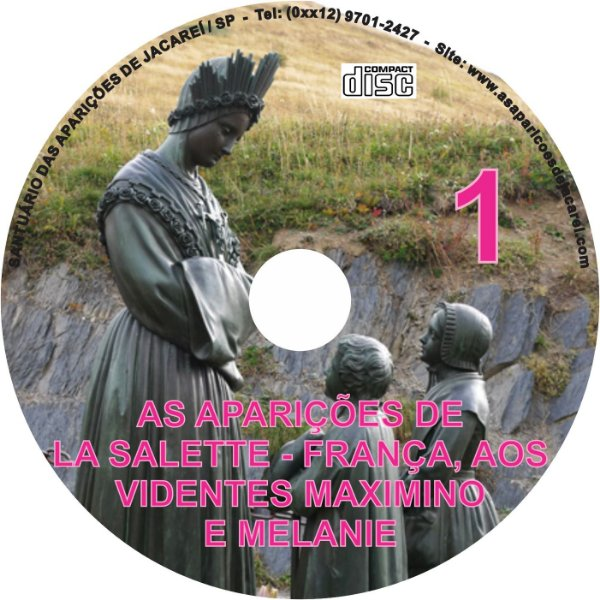 CD AS APARIÇÕES DE LA SALETTE-FRANÇA, AOS VIDENTES MAXIMINO E MALANIE 01