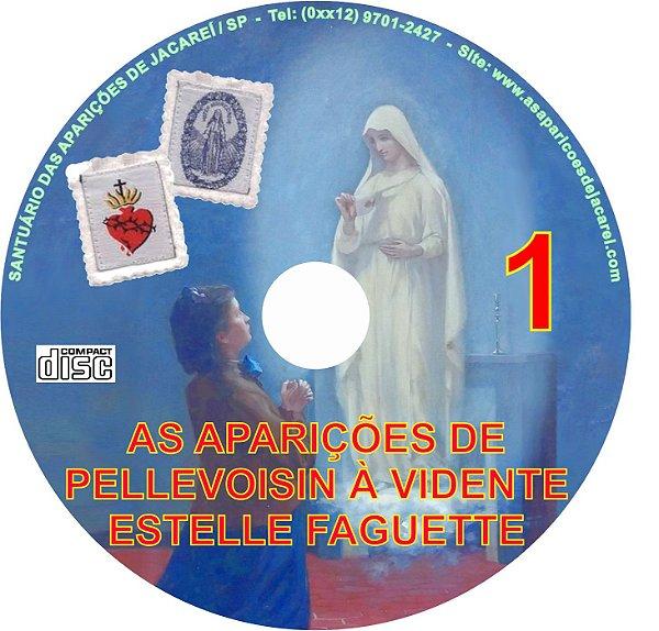CD AS APARIÇÕES DE PELLEVOISIN À VIDENTE ESTELLE FAGUETE 01