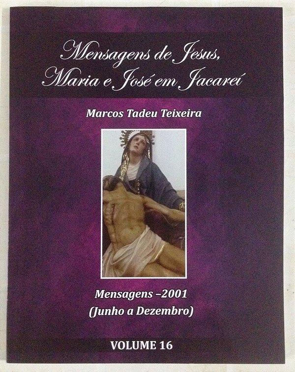 LIVRO DE MENSAGENS- VOLUME 16- (JUNHO-DEZEMBRO) 2001