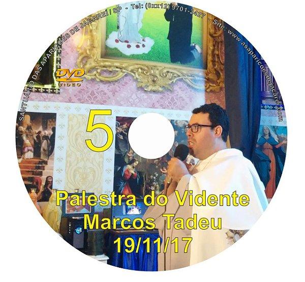 DVD 005-PALESTRA DO VIDENTE MARCOS TADEU 19/11/17