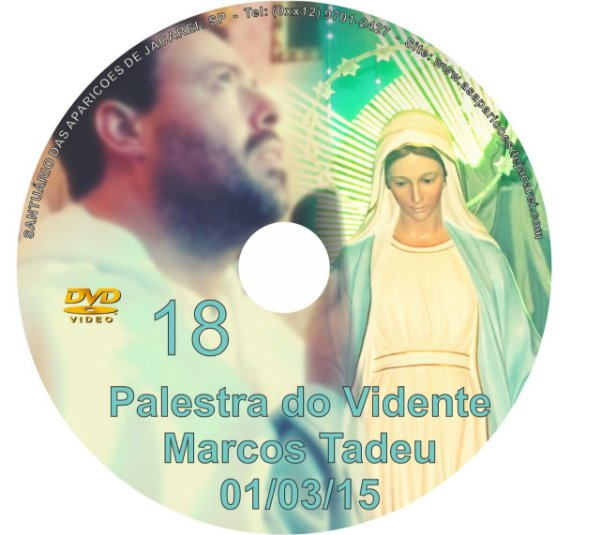 DVD 018-PALESTRA DO VIDENTE MARCOS TADEU 01/03/15