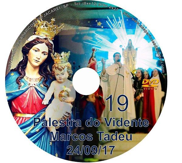 DVD 019-PALESTRA DO VIDENTE MARCOS TADEU 24/09/17