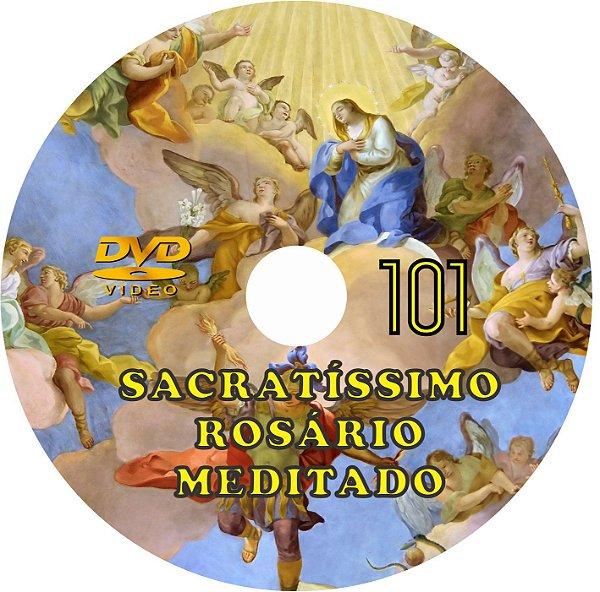 DVD SACRATÍSSIMO ROSÁRIO MEDITADO 101