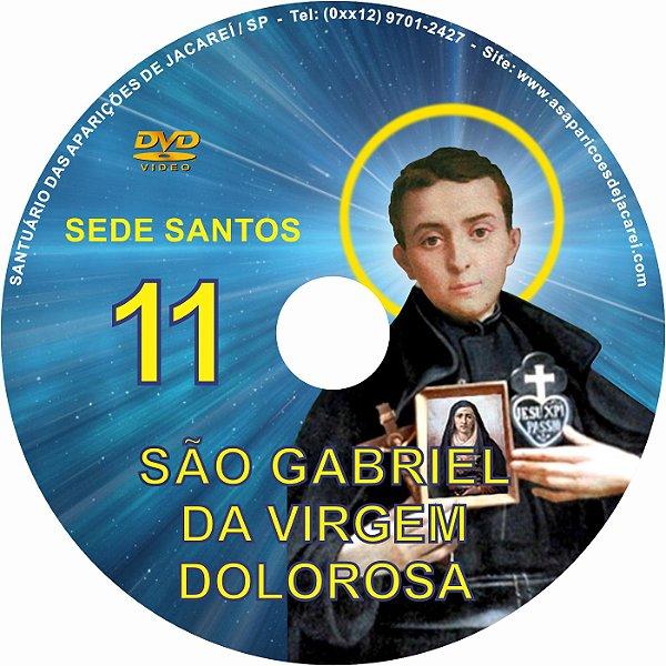FILME SÃO GABRIEL DA VIRGEM DOLOROSA - SEDE SANTOS 11