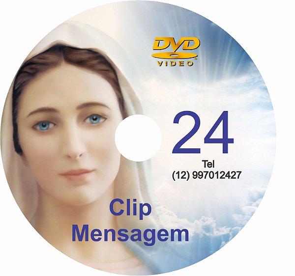 DVD CLIP DE MENSAGENS DE NOSSA SENHORA 024