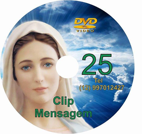 DVD CLIP DE MENSAGENS DE NOSSA SENHORA 025