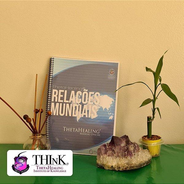 Curso Theta Healing® Relações Mundiais