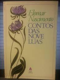 Livro Contos das Nove Luas Autor Nascimento, Elomar (1987) [usado]