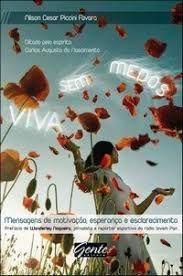 Livro Viva sem Medos Autor Favara, Nilson Cesar Piccini (2009) [usado]