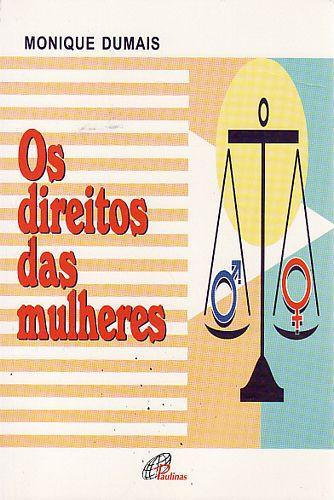 Livro Direitos das Mulheres, os Autor Dumais, Monique (1996) [usado]
