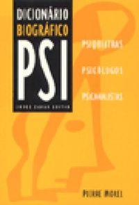 Livro Dicionario Biografico Psi Autor Morel, Pierre (1997) [usado]