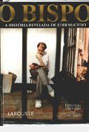 Livro Bispo: a Historia Revelada de Edir Macedo, o Autor Tavolaro, Douglas (2007) [usado]