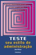 Livro Teste seu Estilo de Administraçao Autor Wilson, John (2002) [usado]