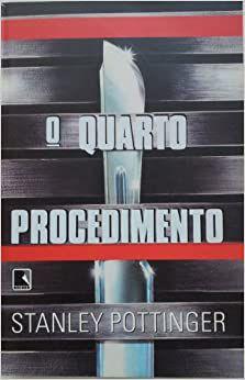 Livro Quarto Procedimento, o Autor Pottinger, Stanley (1997) [usado]