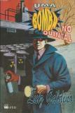 Livro Uma Bomba no Quintal Autor Galdino, Luiz (1994) [usado]