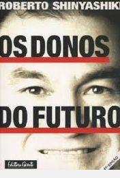 Livro Donos do Futuro, os Autor Shinyashiki, Roberto (2000) [usado]
