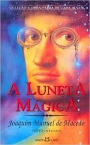Livro Luneta Mágica, a Autor Macedo, Joaquim Manuel de (1981) [usado]
