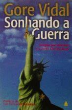 Livro Sonhando a Guerra Autor Vidal, Gore (2003) [usado]