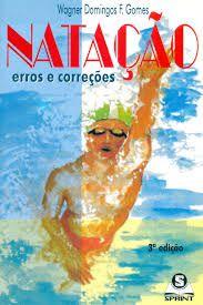 Livro Natação Erros e Correções Autor Gomes, Wagner Domingos F. (1997) [usado]