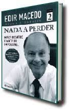 Livro Nada a Perder Livro 2 Autor Macedo, Edir (2013) [usado]