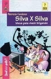 Livro Silva X Silva: Meus Pais Vivem Brigando Autor Cardozo, Patricia (1996) [usado]