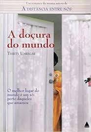 Livro Docura do Mundo, a Autor Umrugar, Thrity (2008) [seminovo]