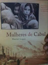 Livro Mulheres de Cabul Autor Lkogan, Harriet (2006) [usado]