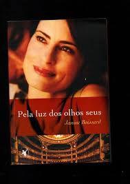 Livro pela Luz dos Olhos seus Autor Boissard, Janine (2013) [usado]