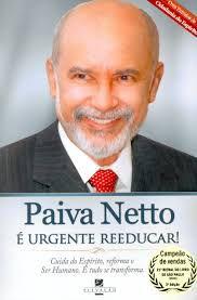 Livro é Urgente Reeducar! Autor Netto, Paiva (2010) [usado]