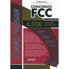 Livro Como Passar em Concursos Fcc Autor Garcia, Wander (2013) [usado]