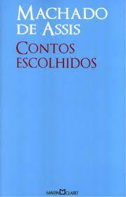 Livro Contos Escolhidos Autor Machado de Assis (2012) [usado]