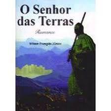Livro Senhor das Terras, o Autor Júnior, Wilson Frungilo (1996) [usado]