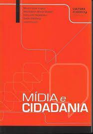 Livro Mídia e Cidadania Autor Soares, Murilo Cesar (2012) [seminovo]