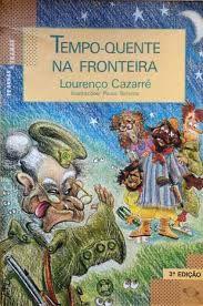 Livro Tempo-quente na Fronteira Autor Cazarre, Lourenço (1988) [usado]
