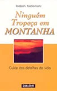 Livro Ninguém Tropeça em Montanha Autor Kadomoto, Tadashi (2002) [usado]