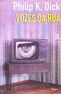Livro Vozes da Rua Autor Dick, Philip K. (2009) [usado]