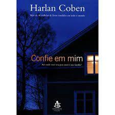 Livro Confie em mim Autor Coben, Harlan (2009) [usado]