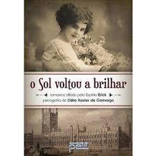 Livro Sol Voltou a Brilhar, o Autor Camargo, Célia Xavier de (2013) [usado]