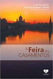 Livro Feira dos Casamentos, a Autor Krijanowskaia, Wera (2009) [usado]