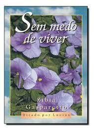 Livro sem Medo de Viver Autor Gasparetto, Zibia (2004) [usado]