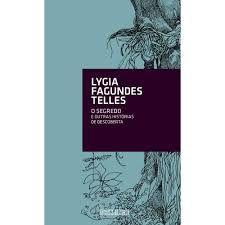 Livro o Segredo e Outras Histórias de Descoberta Autor Telles, Lygia Fagundes (2014) [usado]