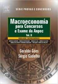 Livro Macroeconomia para Concursos e Exame da Anpec Volume 2 Autor Góes, Geraldo e Sérgio Gadelha (2001) [usado]