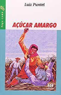 Livro Açúcar Amargo (série Vaga-lume) Autor Puntel, Luiz (2006) [usado]