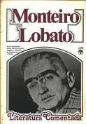Livro Monteiro Lobato: Literatura Comentada Autor Lobato, Monteiro (1981) [usado]