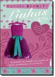 Livro Linhas : no Mundo da Moda, os Contos de Fadas Acontecem de Verdade... Autor Bennett, Sophia (2010) [usado]