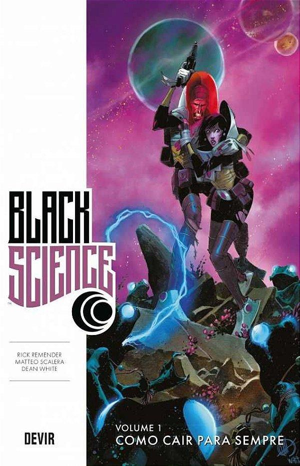 Black Science Vol. 1 Como Cair para Sempre