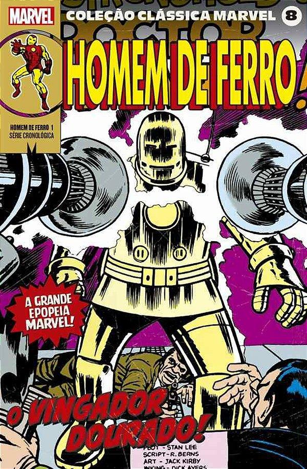 Coleção Clássica Marvel Vol.08 - Homem de Ferro Vol.01