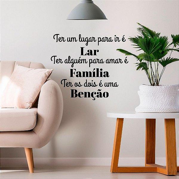 """Adesivo Decorativo Frase """"Lar, Família e Benção"""""""