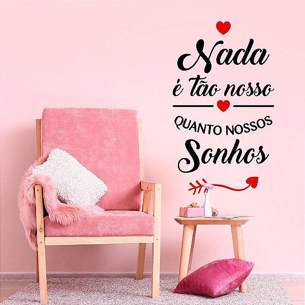 """Adesivo Decorativo Frase """"Nossos Sonhos"""""""