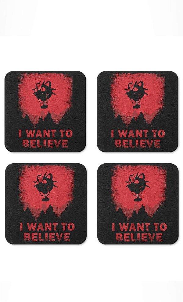 Porta Copos I Want To Believe